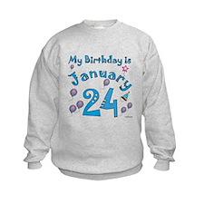 January 24th Birthday Sweatshirt