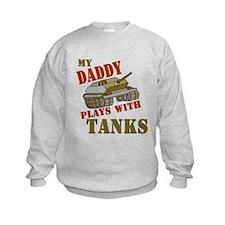 Daddy Plays with Tanks Sweatshirt