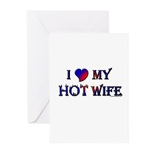 I LOVE MY HOT WIFE Greeting Cards (Pk of 20)