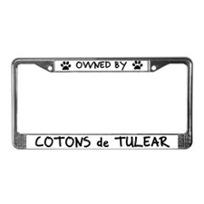 Owned by Cotons de Tulear License Plate Frame