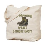 My Mommy Wears Combat Boots Tote Bag