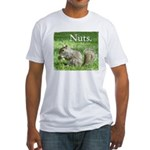 Nuts. Fitted T-Shirt