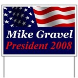 Mike Gravel Yard Sign