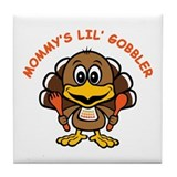 Mommy's Lil' Gobbler Tile Coaster