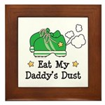 Eat My Daddy's Dust Marathon Framed Tile