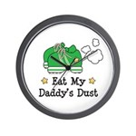 Eat My Daddy's Dust Marathon Wall Clock