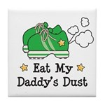 Eat My Daddy's Dust Marathon Tile Coaster