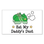 Eat My Daddy's Dust Marathon Rectangle Sticker