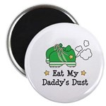 Eat My Daddy's Dust Marathon Magnet