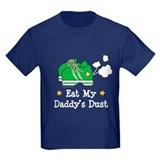 Eat My Daddy's Dust Marathon T