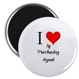 I Love My Purchasing Agent Magnet