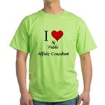 I Love My Public Affairs Consultant Green T-Shirt