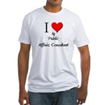 I Love My Public Affairs Consultant Fitted T-Shirt