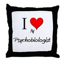 I Love My Psychobiologist Throw Pillow