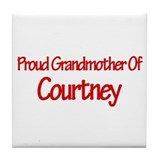 Proud Grandmother of Courtney Tile Coaster