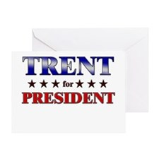 TRENT for president Greeting Card