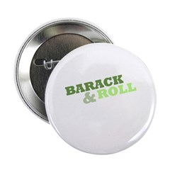 """""""Barack and Roll"""" Green 2.25"""" Button"""