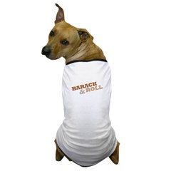 """Barack and Roll"" Brown Dog T-Shirt"
