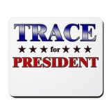 TRACE for president Mousepad