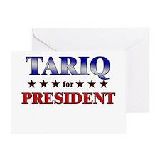 TARIQ for president Greeting Card
