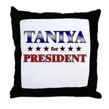 TANIYA for president Throw Pillow