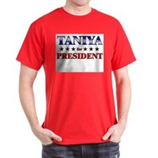 TANIYA for president T-Shirt