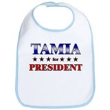 TAMIA for president Bib