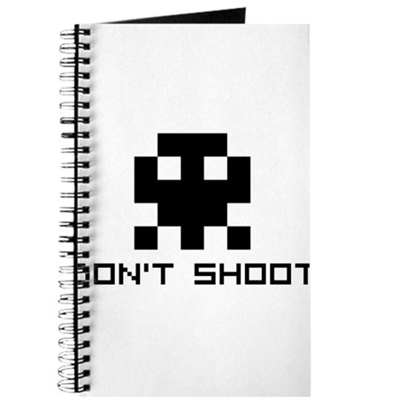 Don't Shoot Journal