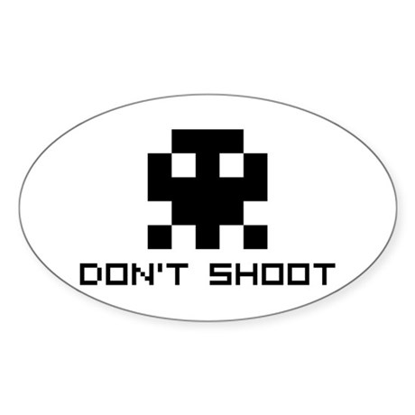 Don't Shoot Oval Sticker