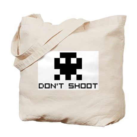 Don't Shoot Tote Bag