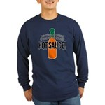 Put on Enough Hot Sauce Long Sleeve Dark T-Shirt