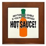Put on Enough Hot Sauce Framed Tile
