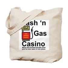 Cash N' Gas Tote Bag
