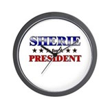SHERIE for president Wall Clock
