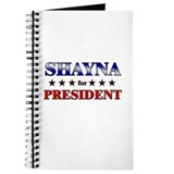 SHAYNA for president Journal
