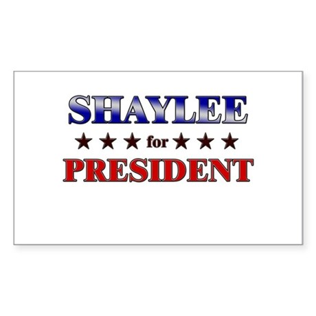 SHAYLEE for president Rectangle Sticker