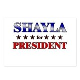 SHAYLA for president Postcards (Package of 8)