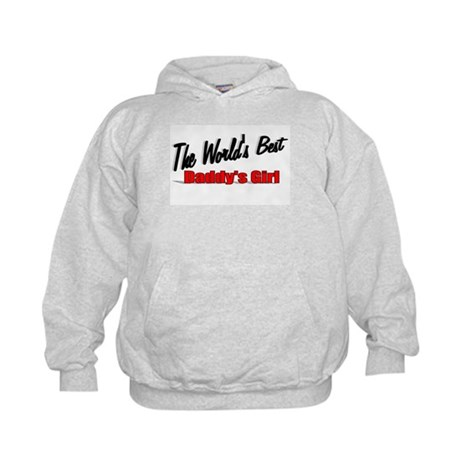 """The World's Best Daddy's Girl"" Kids Hoodie"