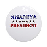 SHANIYA for president Ornament (Round)