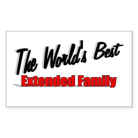 """The World's Best Extended Family"" Sticker (Rectan"