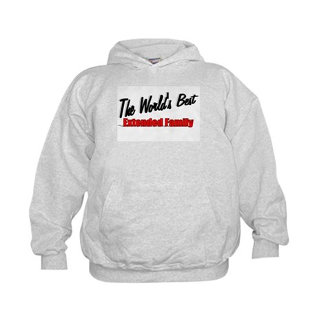 """The World's Best Extended Family"" Kids Hoodie"