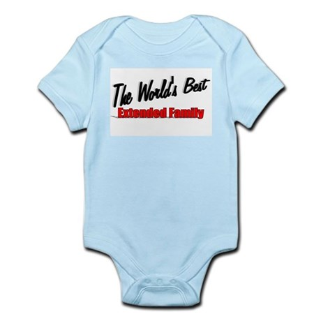 """The World's Best Extended Family"" Infant Bodysuit"