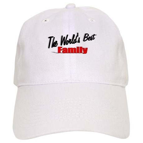 """The World's Best Family"" Cap"