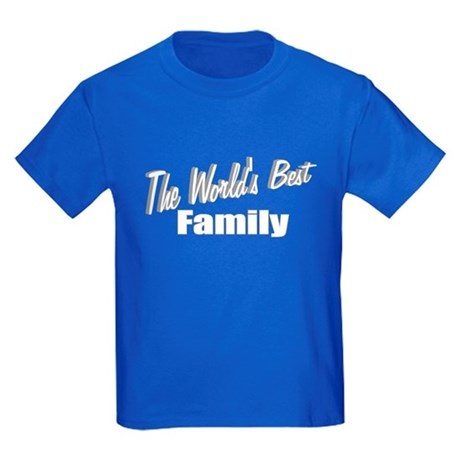 """The World's Best Family"" Kids Dark T-Shirt"