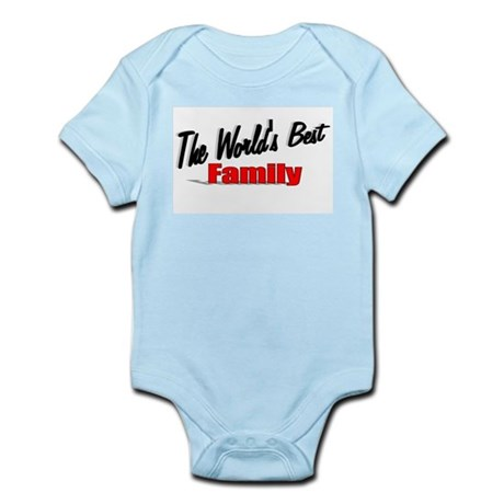 """The World's Best Family"" Infant Bodysuit"