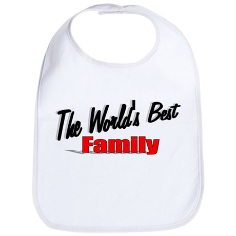 """The World's Best Family"" Bib"