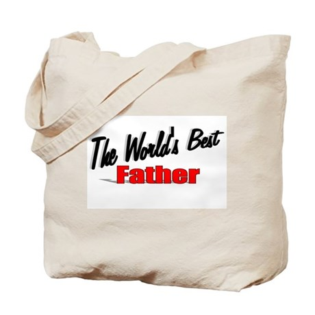 """The World's Best Father"" Tote Bag"