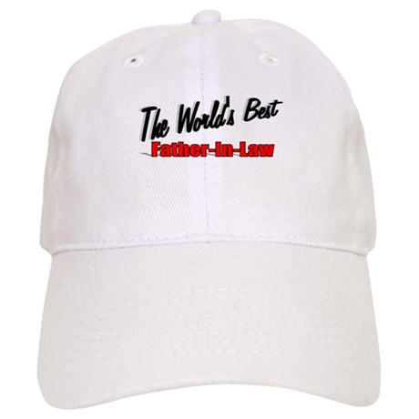 """The World's Best Father-In-Law"" Cap"