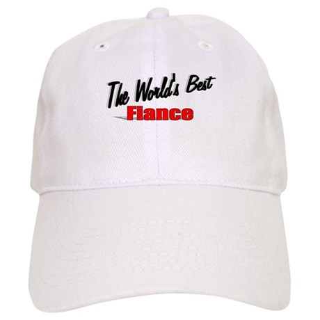 """The World's Best Fiance"" Cap"
