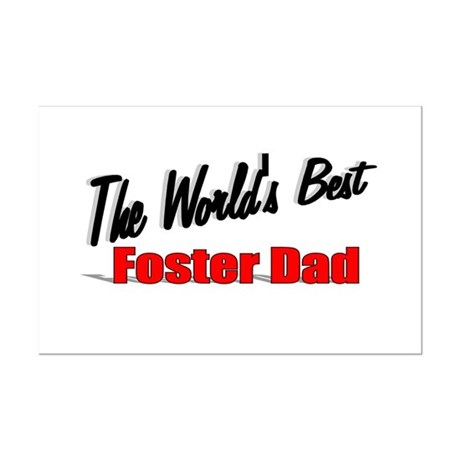"""The World's Best Foster Dad"" Mini Poster Print"
